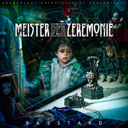 Basstard_-_Meister_der_Zeremonie_-_Cover